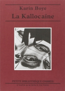 La kallocaïne - KarinBoye