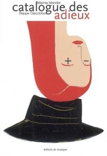 Catalogue des adieux : roman pour images - MarinaMander