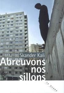 Abreuvons nos sillons - SkanderKali