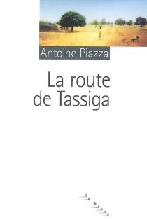 La route de Tassiga - AntoinePiazza