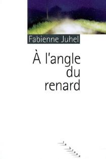 A l'angle du renard - FabienneJuhel