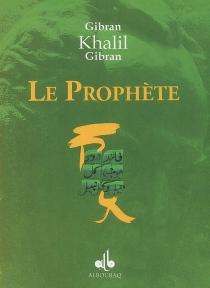 Enfants du Prophète : oeuvre anglaise - KhalilGibran