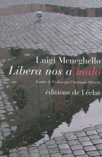 Libera nos a malo - LuigiMeneghello