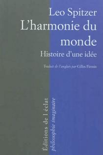 L'harmonie du monde : histoire d'une idée - LeoSpitzer