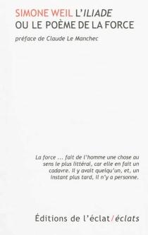 L'Iliade ou Le poème de la force - SimoneWeil