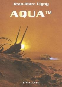 Aqua TM - Jean-MarcLigny