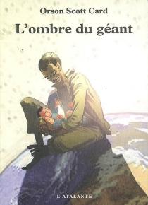 L'ombre du géant - Orson ScottCard