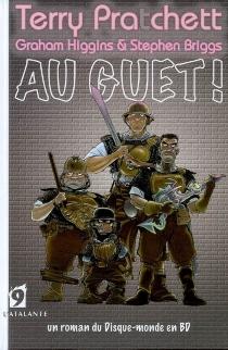 Au guet ! : un roman du Disque-monde en BD - StephenBriggs