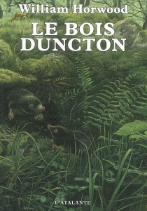Le bois Duncton - William Horwood