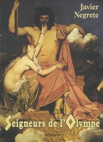 Seigneurs de l'Olympe - JavierNegrete