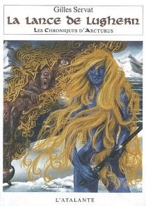 Les chroniques d'Arcturus - GillesServat