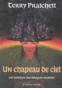 Un chapeau de ciel : un roman du Disque-monde - TerryPratchett