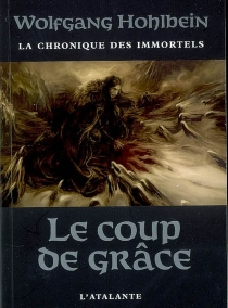 La chronique des immortels - Wolfgang Hohlbein
