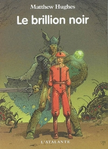 Le brillion noir - Matthew Hughes