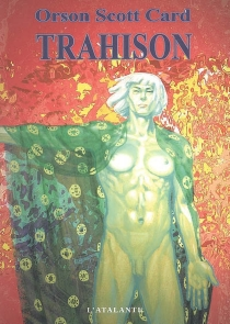 Trahison - Orson Scott Card