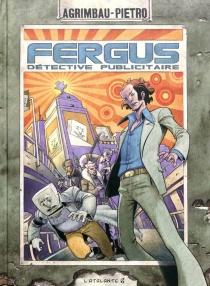 Fergus : détective publicitaire - Agrimbau