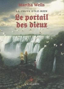 La chute d'Ile-Rien - MarthaWells