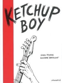 Ketchup boy - GuillaumeBerteloot