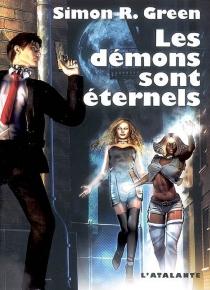 Les démons sont éternels - Simon R.Green
