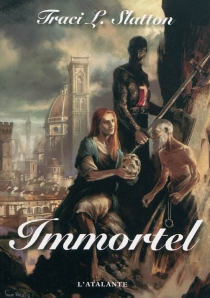Immortel - Traci L. Slatton