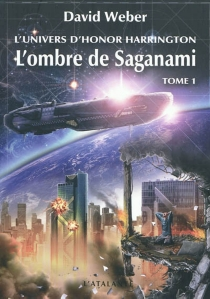 L'ombre de Saganami : l'univers d'Honor Harrington - David Weber