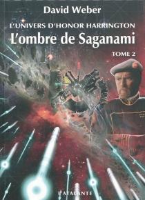 L'ombre de Saganami : l'univers d'Honor Harrington - DavidWeber