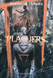 Plaguers - Jeanne-ADebats
