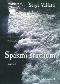 Spasmi studium - Serge Valletti