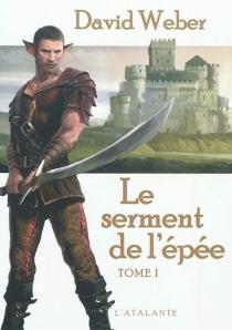 Le serment de l'épée - DavidWeber