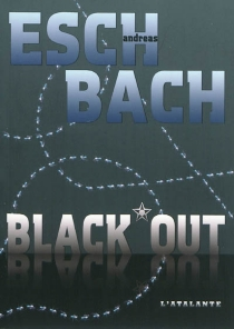 Black*out - Andreas Eschbach