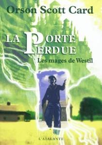 Les mages de Westil - Orson ScottCard