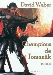 Champions de Tomanak - DavidWeber