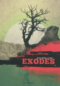 Exodes - Jean-MarcLigny