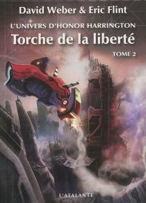 Torche de la liberté : l'univers d'Honor Harrington - EricFlint