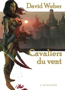 Le dieu de la guerre| Les cavaliers du vent - DavidWeber