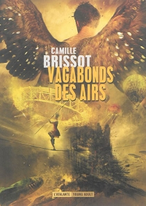 Vagabonds des airs - CamilleBrissot