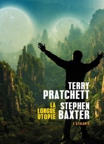 La longue utopie - StephenBaxter