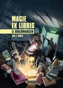 Magie ex libris - Jim C.Hines