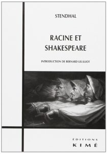 Racine et Shakespeare - Stendhal
