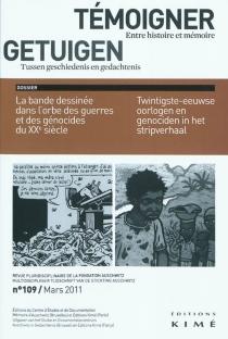 Témoigner entre histoire et mémoire, n° 109 -