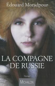 La compagne de Russie - EdouardMoradpour