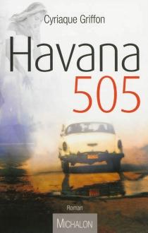 Havana 505 - CyriaqueGriffon