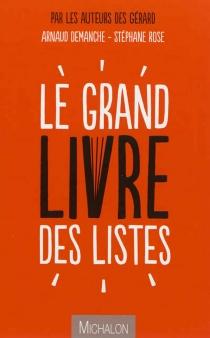 Le grand livre des listes - ArnaudDemanche