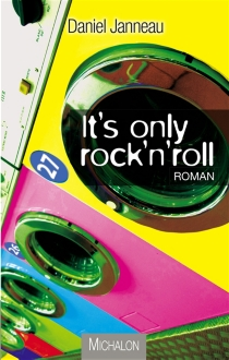 It's only rock'n'roll - Daniel Janneau