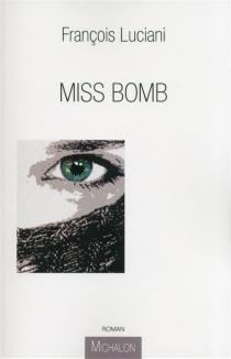 Miss Bomb - FrançoisLuciani