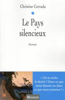 Le pays silencieux - ChristineCerrada