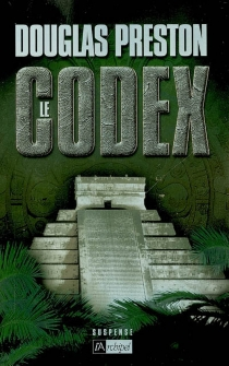 Le codex - Douglas Preston