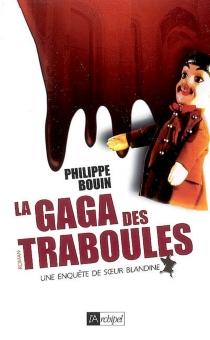 Une enquête de soeur Blandine - PhilippeBouin