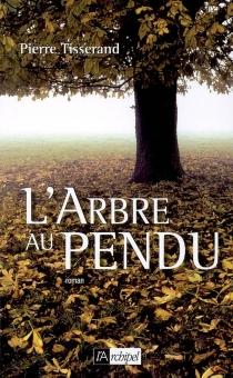L'arbre au pendu - PierreTisserand