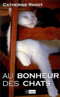 Au bonheur des chats - CatherineRihoit